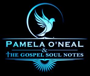 THE GOSPEL SOUL NOTES by Pamela O'Neal
